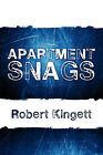 Apartment Snags by Robert Kingett (Paperback / softback, 2009)