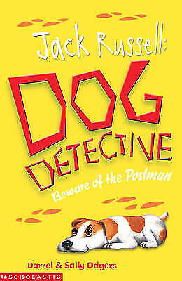 Beware of the Postman (Jack Russell:Dog Detective), Odgers, Sally,Odgers, Darrel