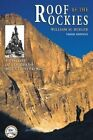 Roof of the Rockies: A History of Colorado Mountaineering by William M Bueler (Paperback / softback, 2001)