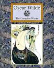 Oscar Wilde: The Complete Works by Oscar Wilde (Hardback, 2011)