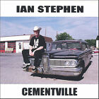 Cementville by Ian Stephen (CD, May-2005, Endtime Communications)