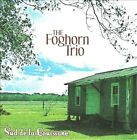 Sud De La Louisiane [Digipak] by The Foghorn Trio (CD, Jan-2011, CD Baby (distributor))