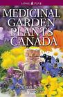 Medicinal Garden Plants for Canada by A.H. Jackson, Alison Beck (Paperback, 2015)