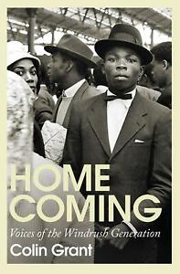 Homecoming-Voices-of-the-Windrush-Generation-by-Colin-Grant