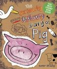 The Seriously Extraordinary Diary of Pig by Emer Stamp (Hardback, 2016)