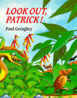 Look Out, Patrick! by Paul Geraghty (Paperback, 1992)