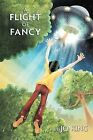 A Flight of Fancy by Jo King (Paperback / softback, 2011)
