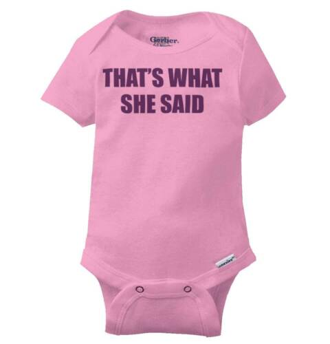 That's What She Said Michael Gerber OnesieOffice Funny TV Show Baby Romper