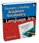 Strategies for Building Academic Vocabulary in Language Arts by Christine Dugan (Mixed media product, 2010)