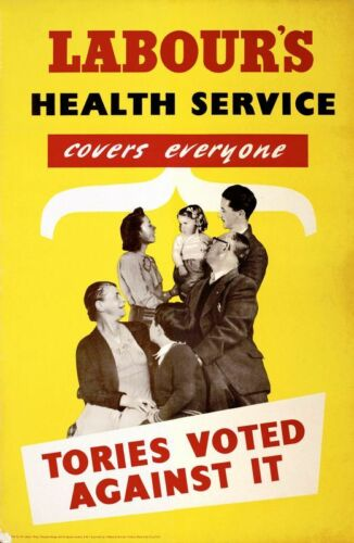 1950/'s Labour Party NHS Election Poster A3//A2 Print