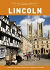 Lincoln City Guide by Pitkin (Paperback, 2015)