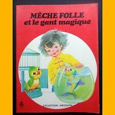 MÈCHE FOLLE ET LE GANT MAGIQUE Vanna Bristot Matal 1976