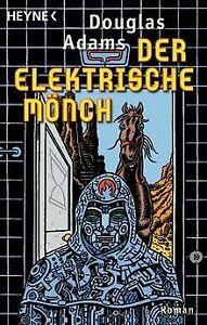 Der Elektrische Mönch: Dirk Gently's Holistische Detekte...   Buch   Zustand gut