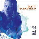 Far as I Can See [Digipak] by Matt Schofield (CD, Feb-2014, Provogue Music Productions)