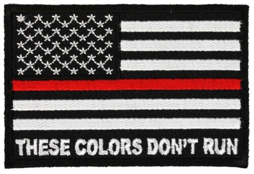 THESE COLORS DON/'T RUN AMERICAN FLAG THIN RED LINE FIRE FIGHTER PATCH FD DEPART