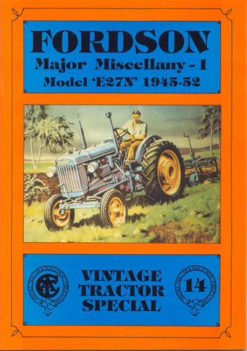 Fordson Major Miscellany 1 Model /'E27N/' 1945-52 Special 14
