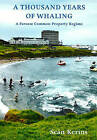 A Thousand Years of Whaling: A Faroese Common Property Regime by Sean P. Kerins (Paperback, 2010)