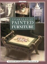 Fabulous Painted Furniture: 10 Projects That Give Your Flea Market Finds New