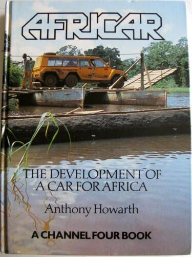 1 of 1 - AFRICAR THE DEVELOPMENT OF A CAR FOR AFRICA Anthony Howarth ISBN:1870427009