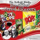 The Kellogg Family: Breakfast Cereal Pioneers by Joanne Mattern (Hardback, 2015)
