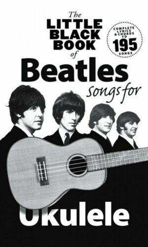The Little Black Book of Beatles Songs for Ukulele Sheet Music NEW 000232108
