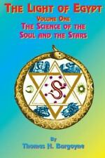 The Light of Egypt : The Science of the Soul and the Stars Vol. 1 by Thomas H. Burgoyne (1999, Paperback)