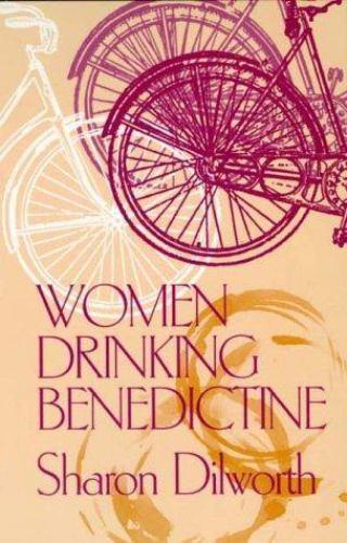 WOMEN DRINKING BENEDICTINE by DILWORTH, SHARON