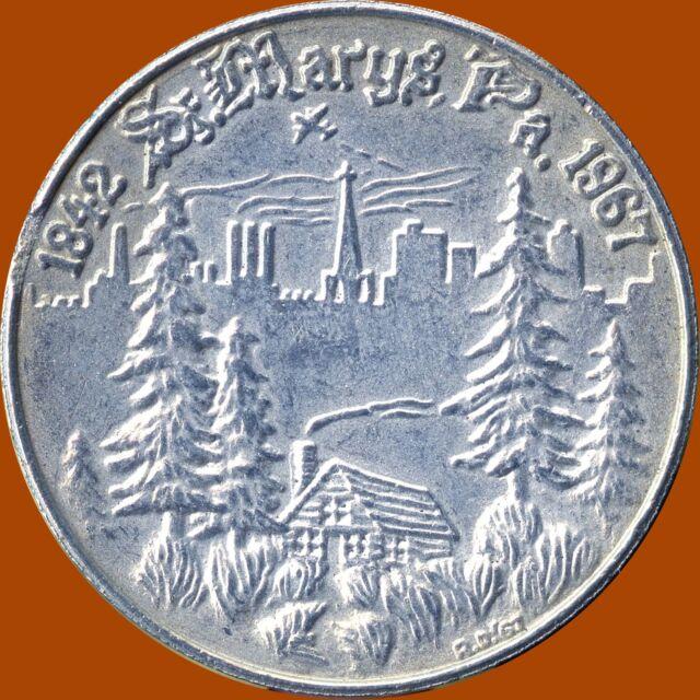 1967 St.Mary's Pennsylvania 125th 1842-1967 (14 Grams 35 mm Diameter)