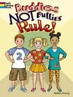 Buddies Not Bullies Rule! by Andree Tracey (Paperback, 2016)