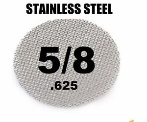 "100 - 5/8"", 0.625"" STAINLESS STEEL smoking PIPE SCREENS"