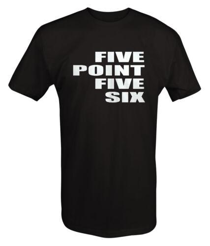 5.56 Five Point Five Six AR15 Rifle Ammo Gun T shirt