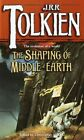 The Shaping of Middle-Earth by J R R Tolkien, Christopher Tolkien (Paperback / softback)
