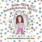 Lia-RIA and the Lockdown Drill by Jodi J Fiore (Paperback / softback, 2013)