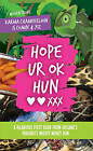 Hope Ur Ok Hun: A Hilarious First Book from Ireland's Favourite Mickey Money Hun by Guo Hun (Paperback, 2014)