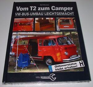 Handbuch Vom T 2 zum Camper VW Bus Bulli Umbau leichtgemacht Werkstatt Buch NEU!