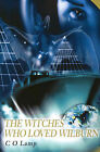 Witches Who Loved Wilburn by C O Lamp (Paperback / softback, 2001)