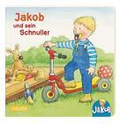 Kleiner Jakob: Jakob und sein Schnuller. Mini-Ausgabe von Nele Banser (2014, Gebundene Ausgabe)