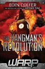 The Hangman's Revolution by Eoin Colfer (Hardback, 2014)