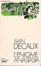 L'enigme Anastasia  Alain Decaux   Editions De La Palatine