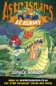 Astrosaurs-Academy-Jungle-horror-by-Steve-Cole-Paperback-Fast-and-FREE-P-amp-P
