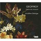 Jean Nicolas Geoffroy: Pieces for Harpsichord (2013)