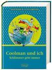 Coolman und ich - Schlimmer geht immer Sonderausgabe von Rüdiger Bertram (Gebundene Ausgabe)