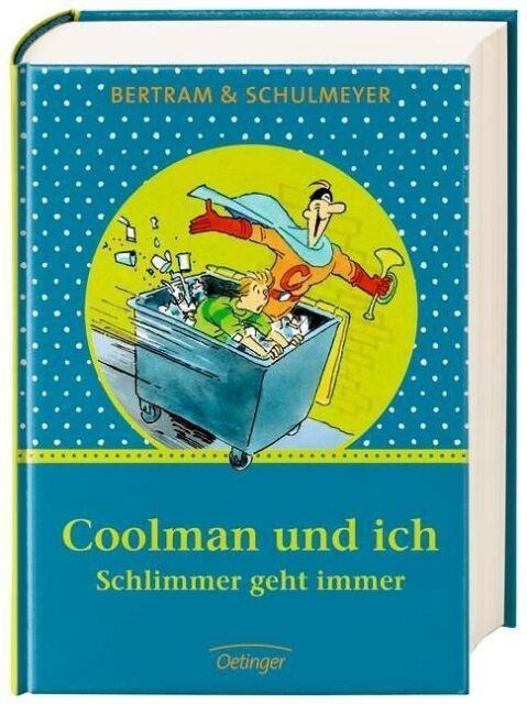 Bertram, Rüdiger - Coolman und ich - Schlimmer geht immer /3