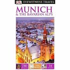 DK Eyewitness Travel Guide: Munich & the Bavarian Alps by DK (Paperback, 2014)