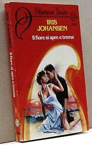 HonnêTe Il Fiore Si Apre E Trema - I. Johansen [bluemoon Desire 296]