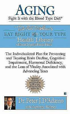 1 of 1 - Aging: Fight It with the Blood Type Diet: The Individualized Plan for Preventing