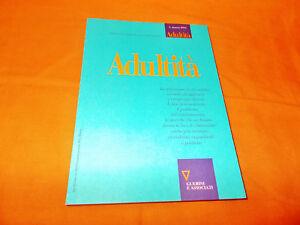 adultità semestrale sulla condizione adulta e i processi formativi 1. marzo 1993