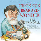 Cricket's Bearded Wonder by Bill Frindall (CD-Audio, 2009)
