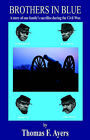 Brothers in Blue by Thomas F Ayers (Paperback / softback, 2005)