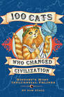 100 Cats Who Changed Civilization by Sam Stall (Hardback, 2007)